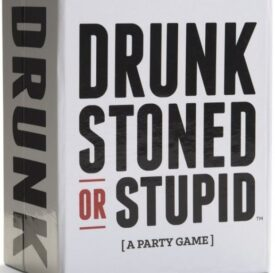 Drunk Stone Or Stupid